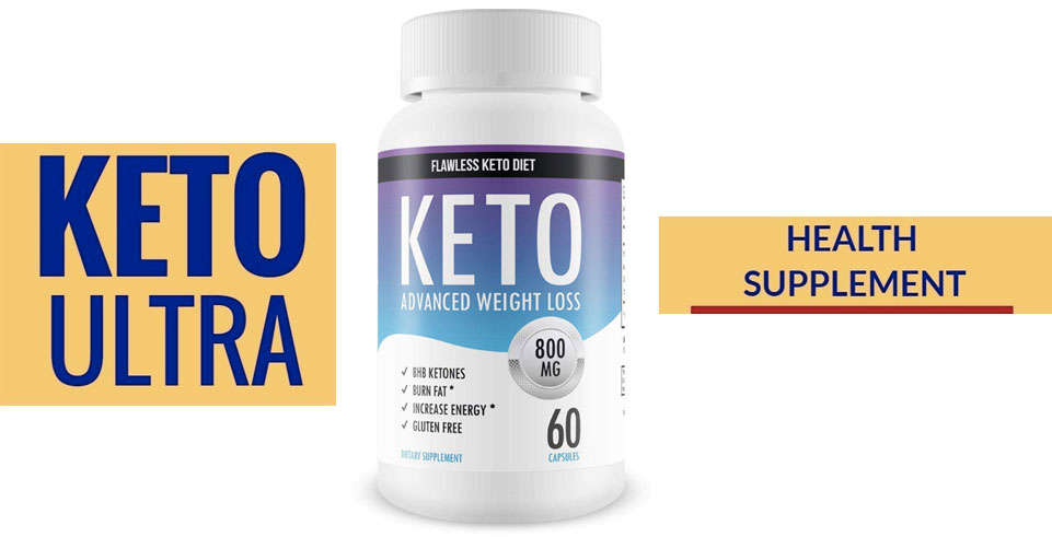 Keto Ultra Diet a Weight Loss Supplement